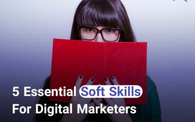 مهارت های نرم ضروری برای دیجیتال مارکترها در سال 2020